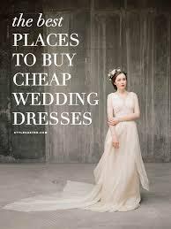 cheap brides dresses best 25 cheap wedding dress ideas on wedding