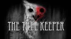 the tree keeper by aaron shotwell mrcreepypasta s storytime