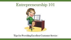entrepreneurship 101 tips for providing excellent customer