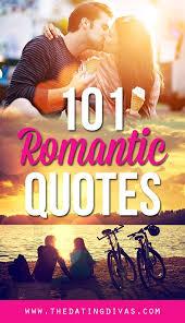 romantic quotes 101 romantic love quotes from the dating divas