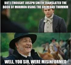 Anti Mormon Memes - but i thought joseph smith translated the book of mormon using the