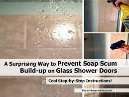 how do you get soap scum off glass shower doors a surprising way to prevent soap scum build up on glass shower doors