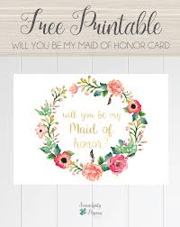 will you be my bridesmaid invitations free printable will you be my of honor card floral wreath