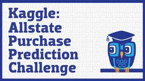 Challenge On Allstate Purchase Prediction Challenge On Kaggle