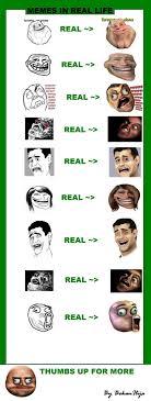Memes In Real Life - memes 173232 2067927 jpg