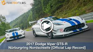 Dodge Viper Modified - watch the dodge viper acr demolish a lap of the nurburghring