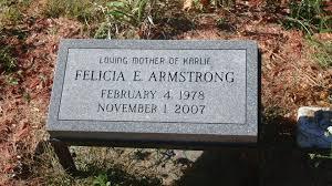 felicia ellen armstrong 1978 2007 find a grave memorial