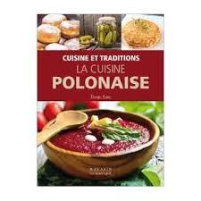 fnac livres cuisine la cuisine polonaise broché d sorg achat livre achat prix