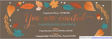 you re invited thanksgiving luncheon nov 27 compassion