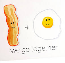 bacon and egg card we go together anniversary birthday