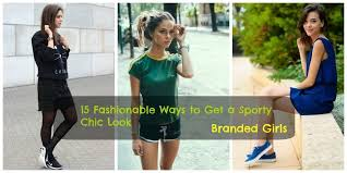 style ideas women sporty style 15 ways to get a fashionable sporty look