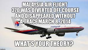 Malaysia Airlines Meme - malaysia flight 370 disappeared without a trace 2 years ago imgflip