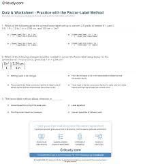 conversion practice worksheet quiz worksheet practice with the factor label method study