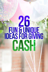 wedding money gift ideas 26 and clever money gift ideas and ways to give