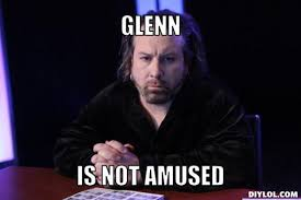 Glenn Meme - 126281910 added by grveidal at meme game