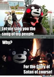 Kumamon Meme - song of my people kumamon know your meme
