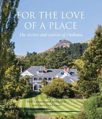 A Place Nz For The Of A Place The Stories And Cuisine Of Otahuna Lodge