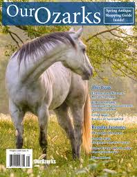 spring antique issue by our ozarks issuu