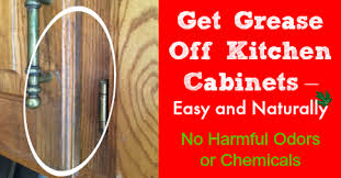 What To Use To Clean Greasy Kitchen Cabinets Get Grease Kitchen Cabinets Easy And Naturally