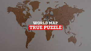 True World Map by World Map True Puzzle Base Version Youtube