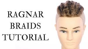what hairstyle ragnar lothbrok ragnar braids tutorial thesalonguy youtube