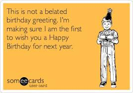 Some E Card Birthday 178 Best Birthday Funnies Images On Pinterest Cards Birthday
