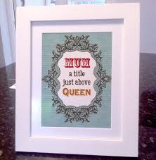 mum queen quote canvas art or unframed print great mothers day gift