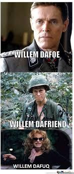 Celeb Meme - willem dafoe memes best collection of funny willem dafoe pictures