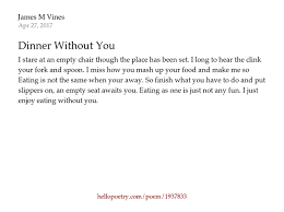 Empty Chair Poem Dinner Without You By James M Vines Hello Poetry