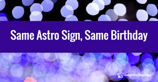 astro sign same birthday in astrology astro twins