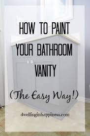 how to paint bathroom cabinets ideas painting bathroom cabinets and which shortcuts to take and avoid