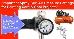 Paint Spray Gun Hire - spray gun air pressure required to spray paint a car youtube