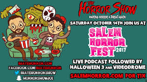bloody disgusting podcast u201cthe horror show u201d live at salem horror
