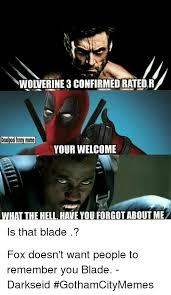 Deadpool Funny Memes - wolverine 3confirmedratedr deadpool funny meme your welcome what