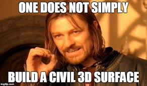 3d Meme - civil 3d surfaces imgflip