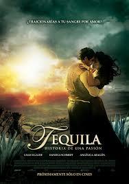 Tequila, Historia De Una Pasion