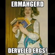 Ermahgerd Meme Generator - ermahgerd derveled ergs gersberms girl meme generator