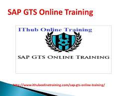 sap tutorial ppt ppt the best sap gts online training sap gts tutorial