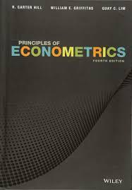 principles of econometrics r carter hill william e griffiths