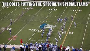 Indianapolis Colts Memes - the indianapolis colts run the worst fake punt attempt in nfl