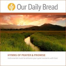 Hymns Of Comfort Our Daily Bread Music Music