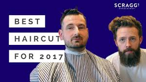 best haircut for 2017 scragg u0027s barbershop in liverpool