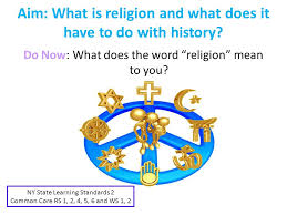aim what is religion and what does it to do with history do