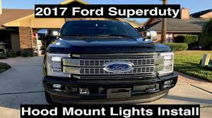 2017 super duty clearance lights 2017 ford superduty hood mount lights install youtube