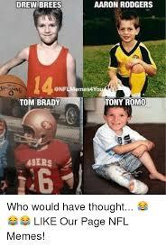 San Francisco 49ers Memes - drew brees aaron rodgers sp long memes4you tony romo tom brady 49ers