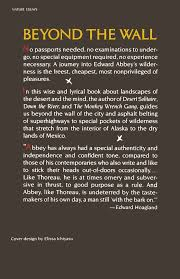 beyond the wall essays from the outside edward abbey