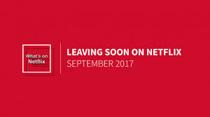what s leaving soon what s on netflix