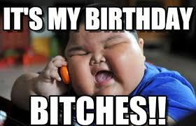 Birthday Bitch Meme - 100 ultimate funny happy birthday meme s my happy birthday wishes