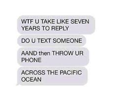 Phone Text Meme 28 Images - the perfect way to respond to someone who won t text back texts