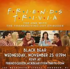 friends trivia thanksgiving day episodes black hoboken